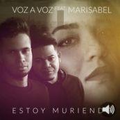 Voz a Voz: Estoy Muriendo (feat. Marisabel) - Single
