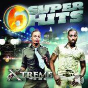 Xtreme: 6 Super Hits: Xtreme - EP